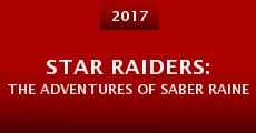 Película Star Raiders: The Adventures of Saber Raine
