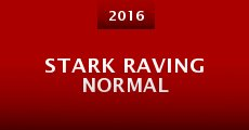 Stark Raving Normal (2016) stream
