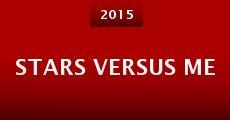 Stars Versus Me (2015)