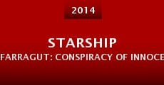 Starship Farragut: Conspiracy of Innocence (2014)