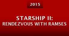 Película Starship II: Rendezvous with Ramses