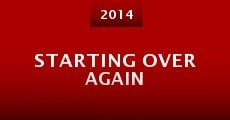 Película Starting Over Again
