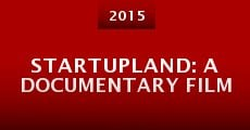 Película Startupland: A Documentary Film