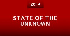 State of the Unknown (2014) stream