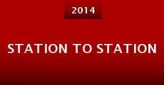Station to Station (2014) stream