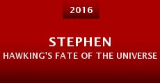 Película Stephen Hawking's Fate of the Universe