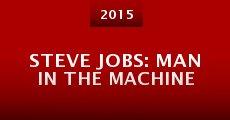Steve Jobs: Man in the Machine (2015) stream