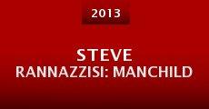 Película Steve Rannazzisi: Manchild