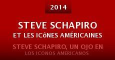Steve Schapiro et les icônes américaines (2014)