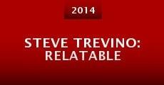 Steve Trevino: Relatable (2014) stream