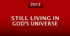 Still Living in God's Universe (2013)