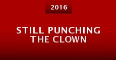 Still Punching the Clown