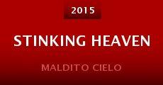 Stinking Heaven (2015)