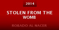 Stolen from the Womb (2014) stream