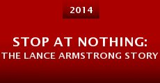 Película Stop at Nothing: The Lance Armstrong Story