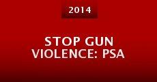 Stop Gun Violence: PSA (2014) stream
