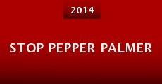 Película Stop Pepper Palmer