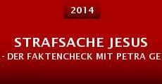 Película Strafsache Jesus - Der Faktencheck mit Petra Gerster