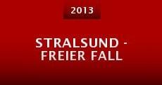 Stralsund - Freier Fall (2013)