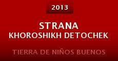 Película Strana khoroshikh detochek