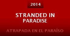 Película Stranded in Paradise