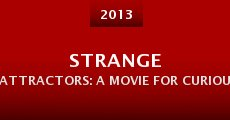 Strange Attractors: A Movie for Curious People (2013) stream