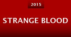 Película Strange Blood