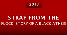Stray from the Flock: Story of a Black Atheist (2013)