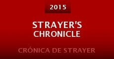 Strayer's Chronicle (2015) stream