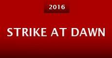 Strike at Dawn (2015) stream