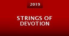 Strings of Devotion (2015) stream