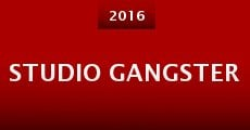 Studio Gangster (2015) stream
