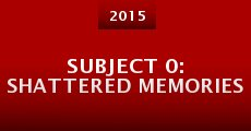 Película Subject 0: Shattered Memories