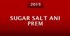Película Sugar Salt Ani Prem