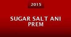Sugar Salt Ani Prem (2015)