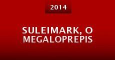 Película Suleimark, o megaloprepis