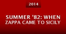 Summer '82: When Zappa Came to Sicily (2014) stream