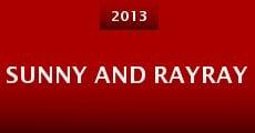Película Sunny and RayRay