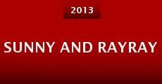 Sunny and RayRay (2013)