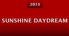 Sunshine Daydream (2013) stream