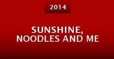 Película Sunshine, Noodles and Me