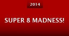 Super 8 Madness! (2014) stream
