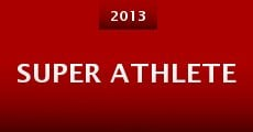Super Athlete (2013)