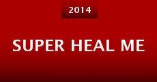 Película Super Heal Me