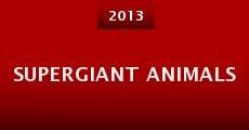 Película Supergiant Animals