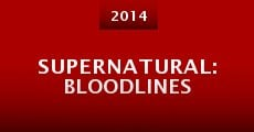 Película Supernatural: Bloodlines
