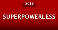 Película Superpowerless
