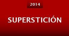 Película Superstición