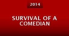 Survival of a Comedian (2014)