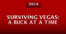 Película Surviving Vegas: A Buck At A Time